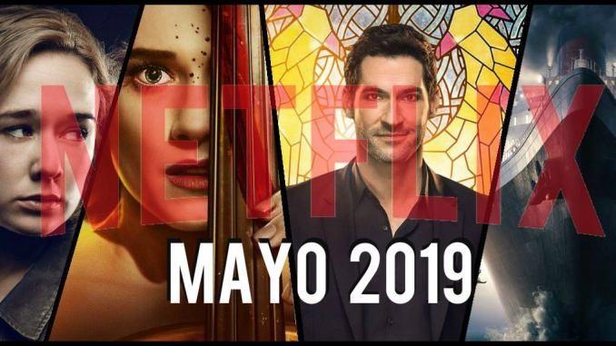 Netflix: todas las series que se estrenan en mayo 2019