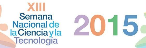 XIII Semana Nacional de la Ciencia y la Tecnología