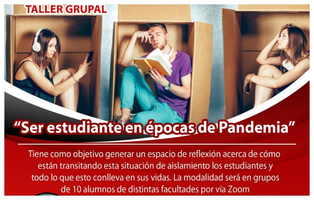 """Taller Grupal """"Ser estudiante en épocas de Pandemia"""""""